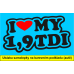 Miluji moje 1,9 TDI - I love my 1,9 TDI