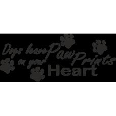 Dogs leave paw prints on your heart - Psi zanechávají stopy ve tvém srdci