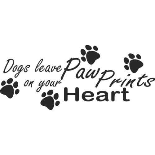 Dogs Leave Paw Prints On Your Heart Psi Zanech 225 Vaj 237