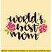 Wordl's best mom - Nejlepší máma na světě
