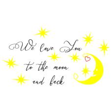 We love you to the moon and back - Milujeme tě na měsíc z zpět